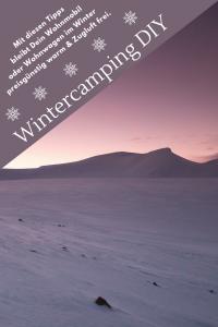 Wintercamping DIY - So kannst Du Dein Wohnmobil warm halten