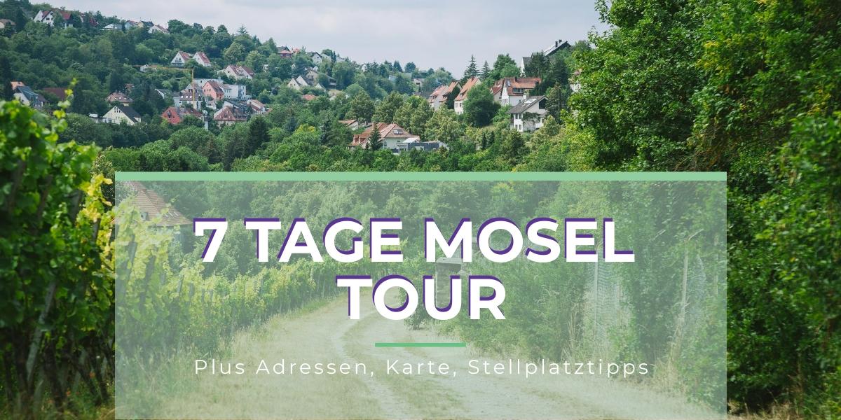 Mosel Wohnmobil Tour