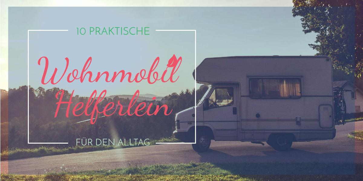 10 praktische Kleinigkeiten für Wohnmobil und Wohnwagen