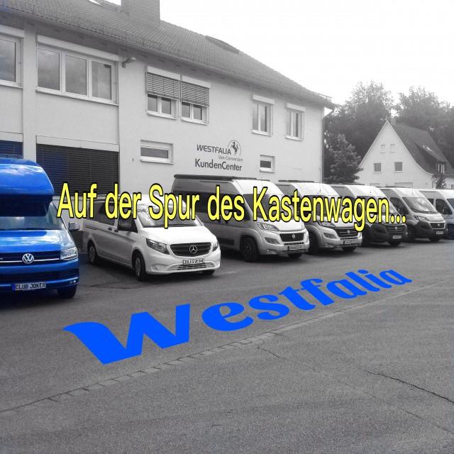 Auf den Spuren der …. Westfalia Kastenwagen !