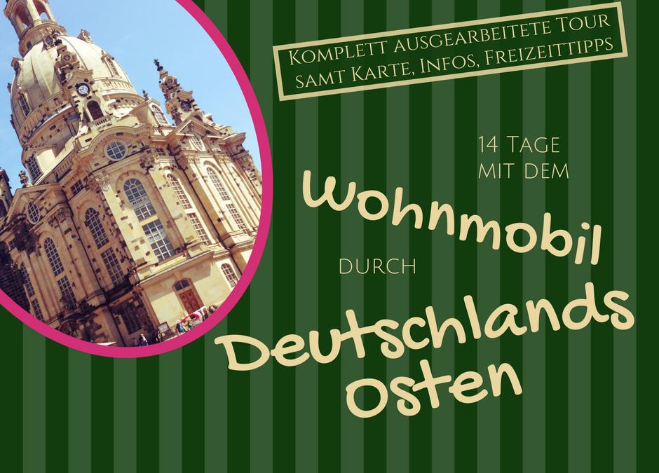 Tourplan Womo Ostdeutschland – Spreewald, Hauptstadt und viel mehr