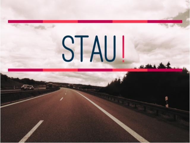 Stau – der Liebling aller Fahrzeugführer !