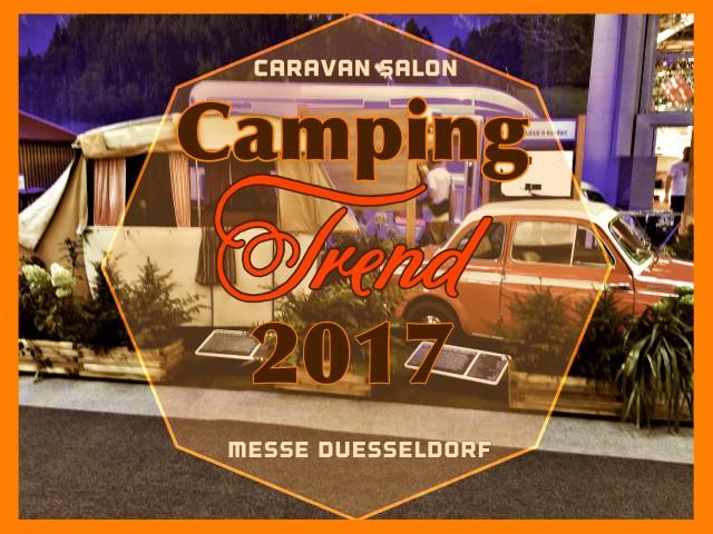 Caravan Salon – Der Camping Trend 2017