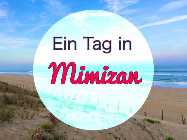 Ein Tag in Mimizan – 2 Bloggerinnen, ein Tag !
