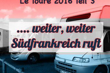 Titelbild Frankreich Tour 2016 Teil 3
