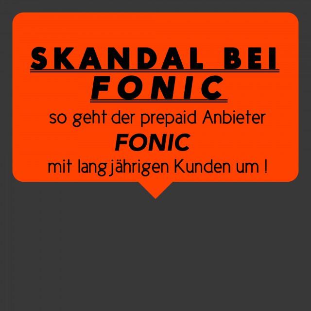 Skandal um Mobilfunkanbieter Fonic!
