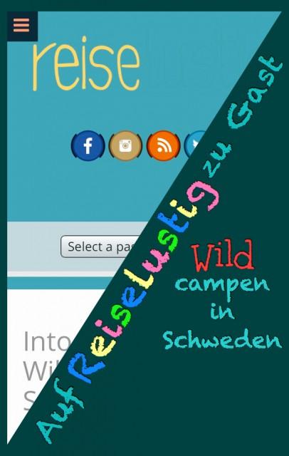 Wild campen in Schweden und der Welt- Reiselustig !
