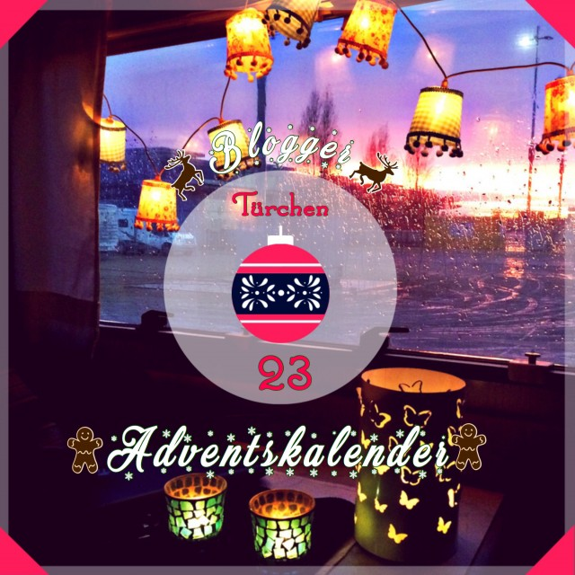 Blogger Adventskalender 23~ CamperStyle