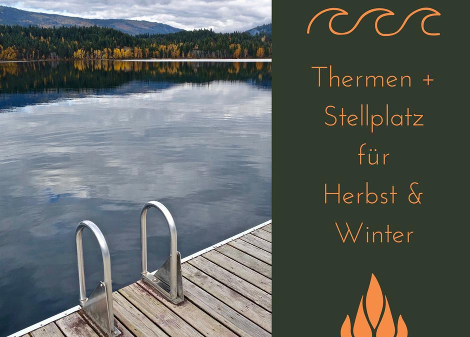 Schwimmbad mit Stellplatz – 16 besondere Thermen plus Wohnmobil Stellplatz