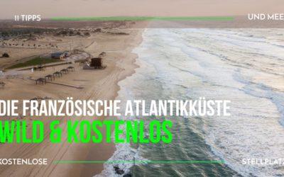 Frei stehen in Frankreich ~ Die Atlantikküste wild und kostenlos