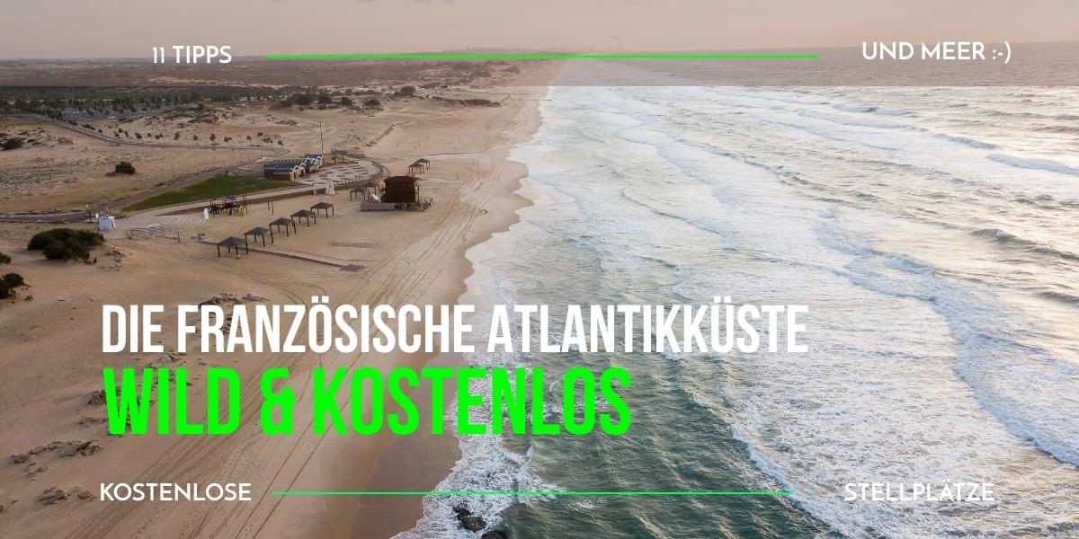 Frankreich kostenlose Stellplätze Atlantikküste