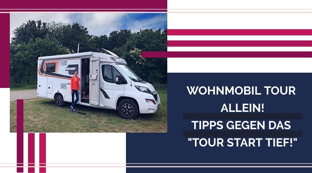TOUR START TIEF ALLEINE ALS CAMPER UNTERWEGS