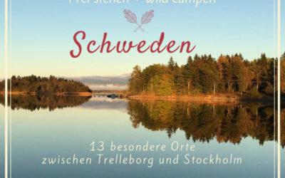 Frei stehen in Schweden – Meine 13 schönsten Orte für Dich!