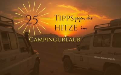 Sommer & Camping- 25 Tipps gegen die Hitze im Wohnmobil