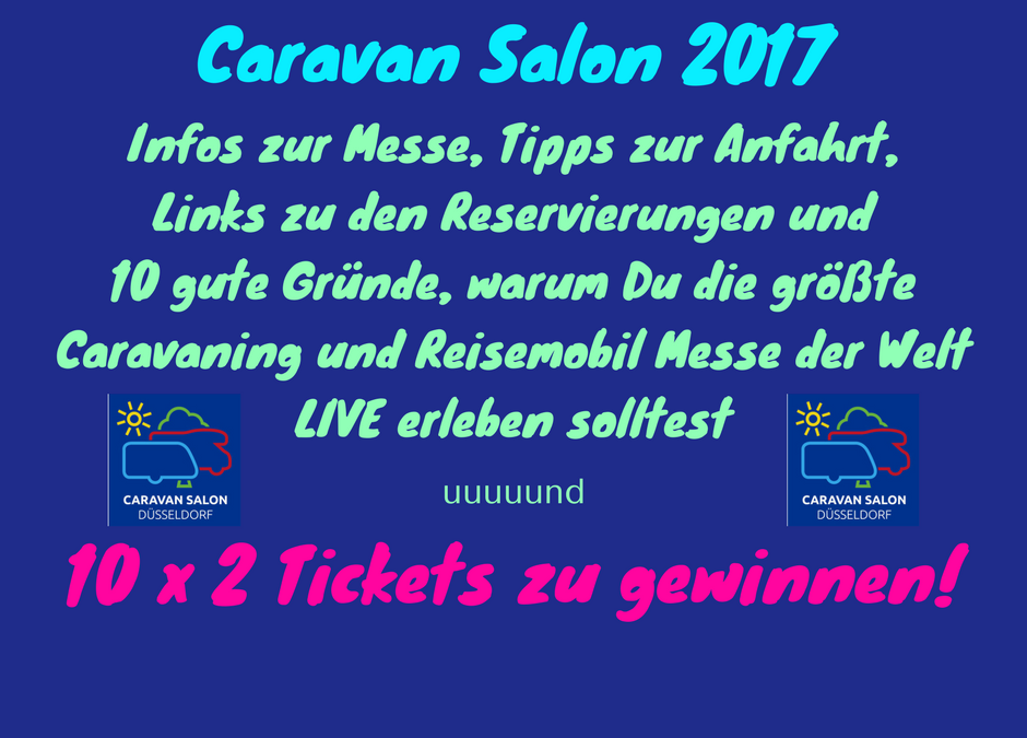 Caravan Salon 2017 + Tickets zu gewinnen