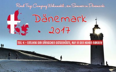 Dänemark Tour Teil 4 – Entlang der dänischen Ostseeküste