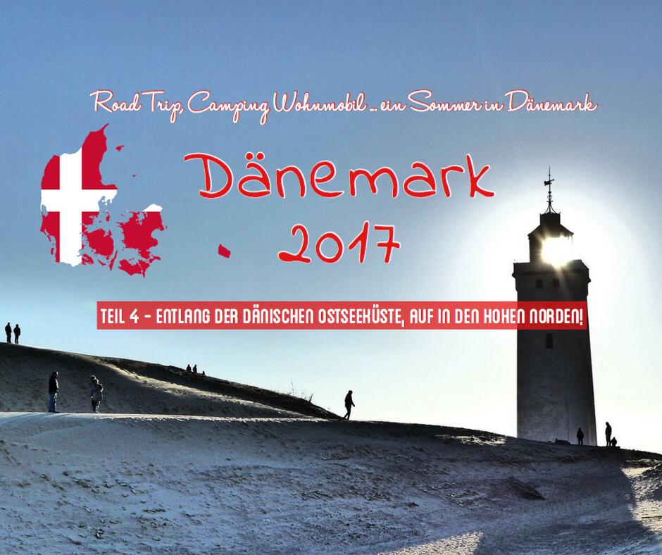 Mit dem Wohnmobil entlang der dänischen Ostseeküste