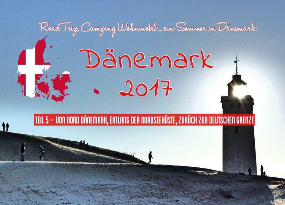Camping in Dänemark- Tourbuch Teil 5