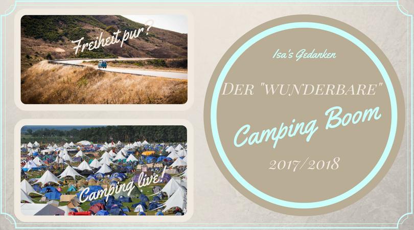 Camping 2017/ 2018 - Die Wahrheit über den Camping Boom