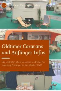 Infos für Camping Anfänger und wunderschöne Caravans
