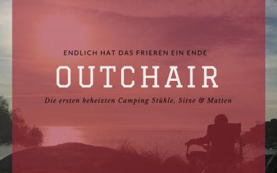 OUTCHAIR – Die Rettung für frierende Camper