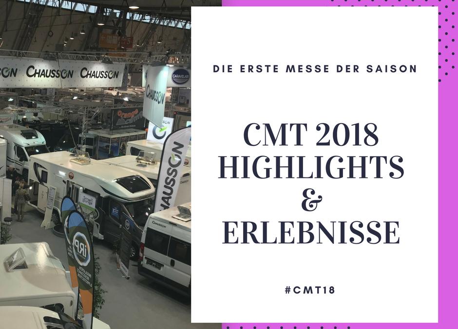 CMT 2018 – Neues aus der Camping und Tourismus Branche