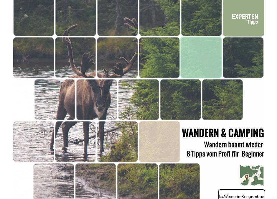 Wandern und Camping - Expertentipps für Anfänger