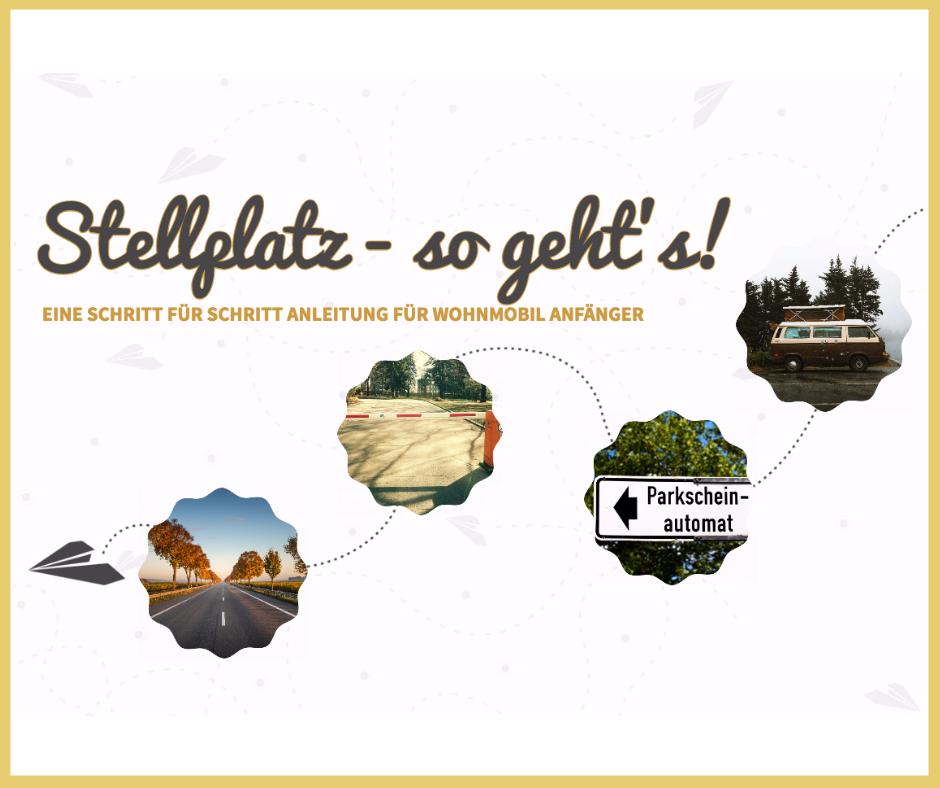 Stellplatz - so geht's, Informationen für Camping Beginner zu Nutzung eines Wohnmobil Stellplatz