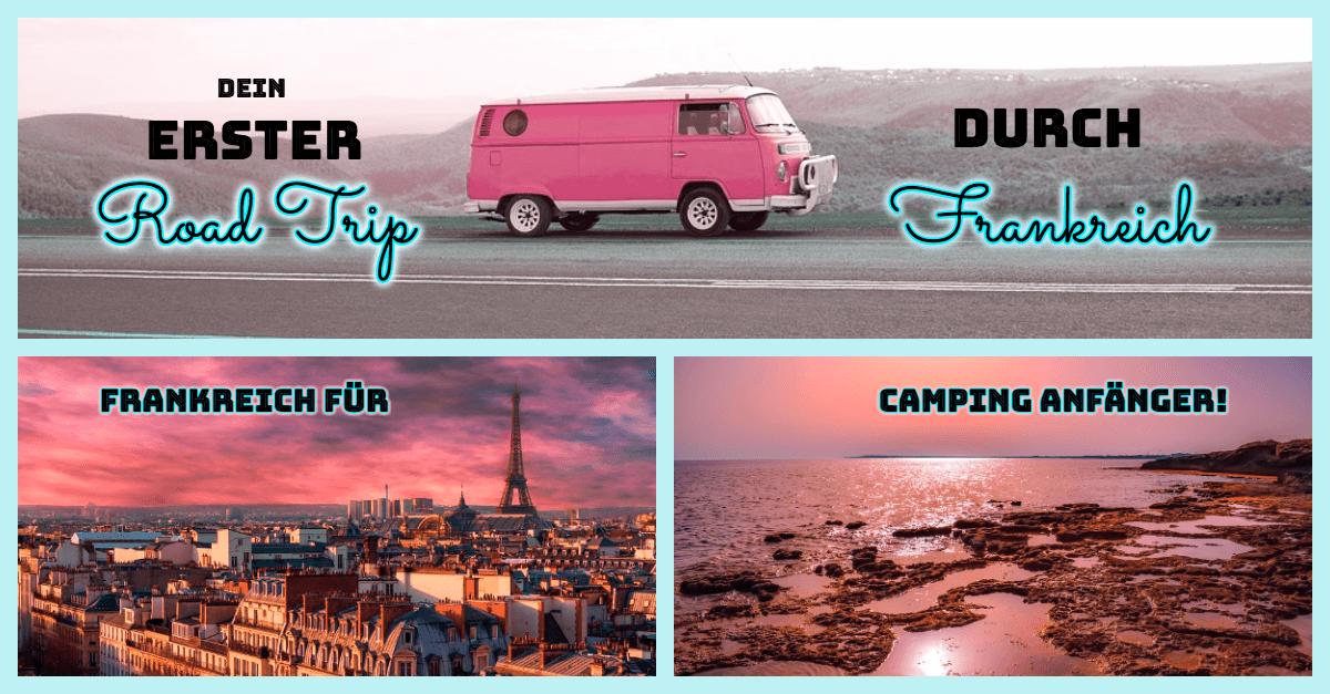 Frankreich für Camping Anfänger