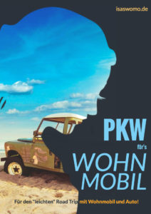 Auto, Wohnmobil und ein Road Trip mit Womo und Pkw