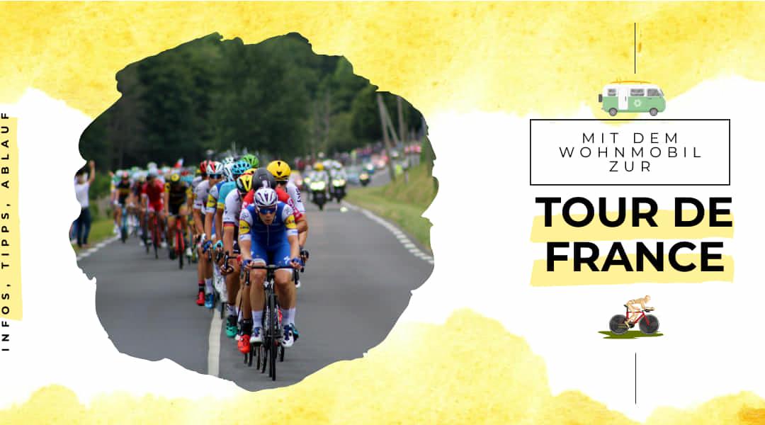 Mit dem Wohnmobil zur Tour de France