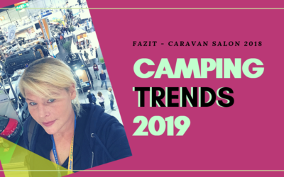 Campingtrends 2019 – Mein Fazit zum Caravan Salon 2018