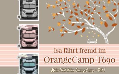 OrangeCamp… Herbsttour in einem neuen Womo Teil 1