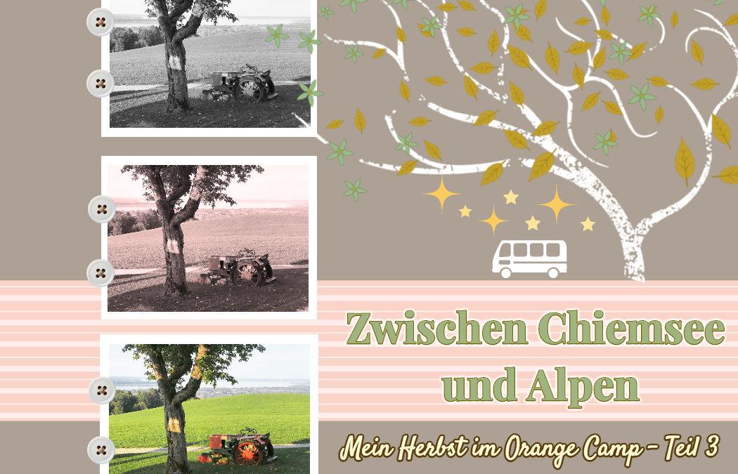 Meine Wohnmobil Herbst Tour Teil 3 – Chiemsee und Alpen