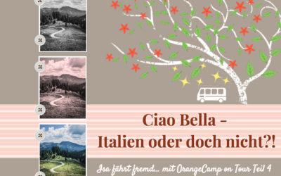 Durch den Herbst im OrangeCamp Wohnmobil – Teil 4 – Viva Italia, oder doch nicht?!
