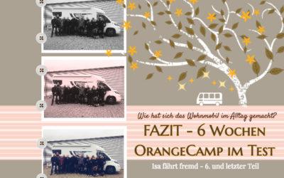 Fazit – Meine Tour im OrangeCamp Wohnmobil – Wie hat sich das Womo gemacht? Teil 6