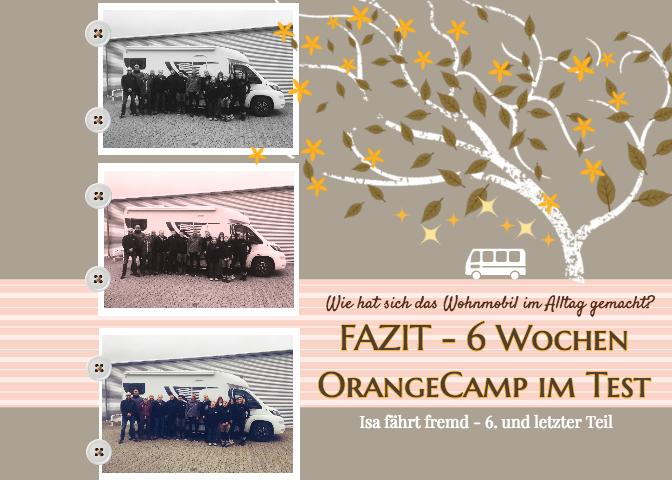 Das OrangeCamp Wohnmobil im 6 Wochen Test