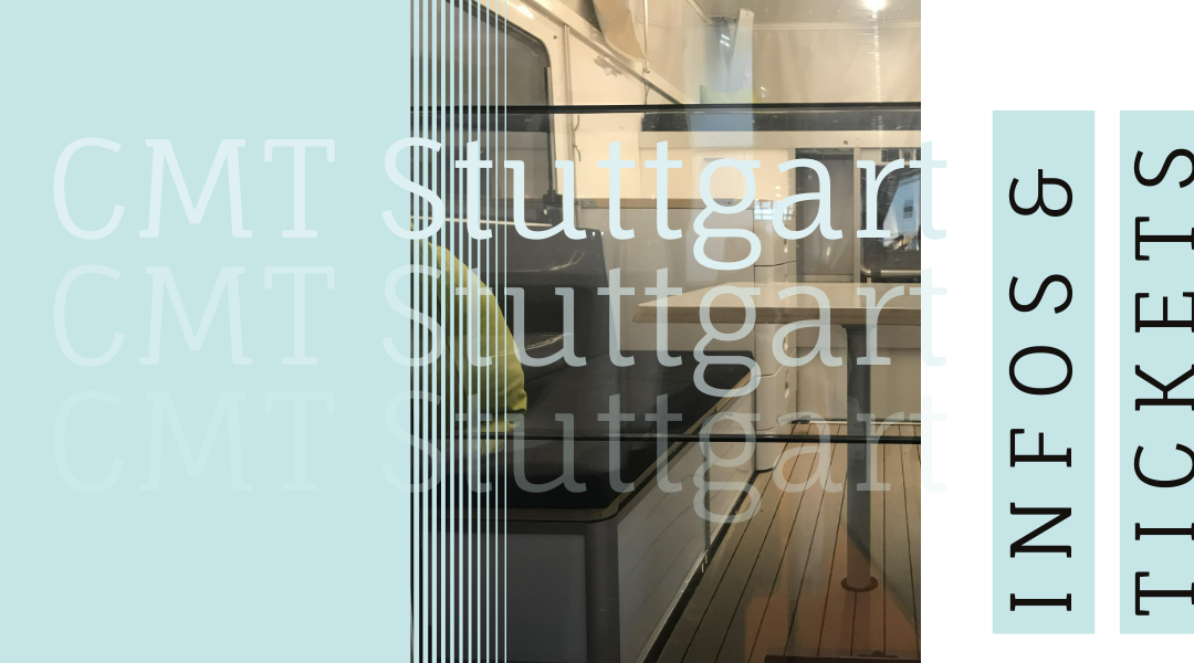 CMT Stuttgart – die besonders schöne Camping & Reisemesse