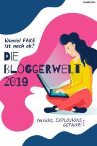Fake oder Echt? Bloggerwelt 2019
