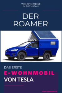 Roamer Tesla's erstes E- Wohnmobil