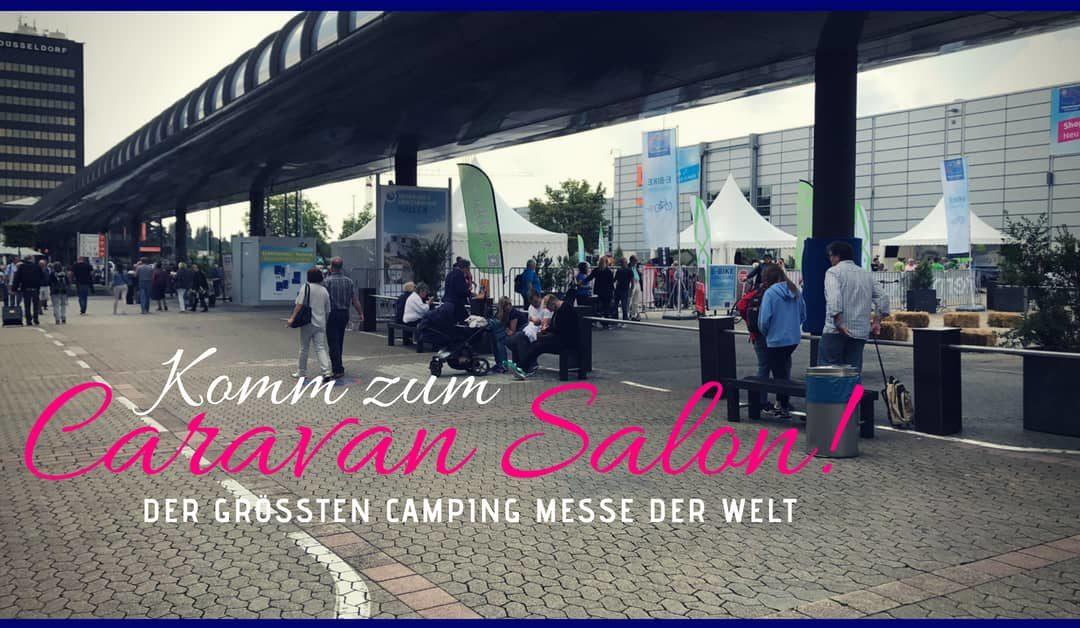 Caravan Salon 2019 in Düsseldorf – Sei dabei!!!