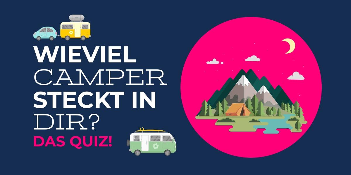 Camper Quiz, teste Dein Camping Wissen
