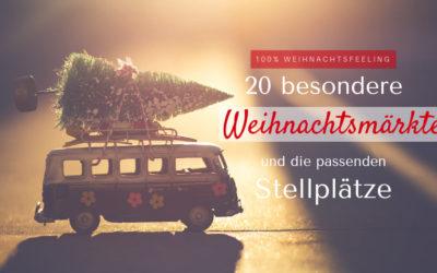 Weihnachtsmarkt & Wohnmobil – 20 besondere Weihnachtsmärkte und Stellplätze