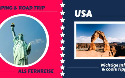 USA Road Trip  – Tipps wenn Du als Camper eine Fernreise planst