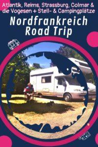 Wohnmobil Nordfrankreich Tour