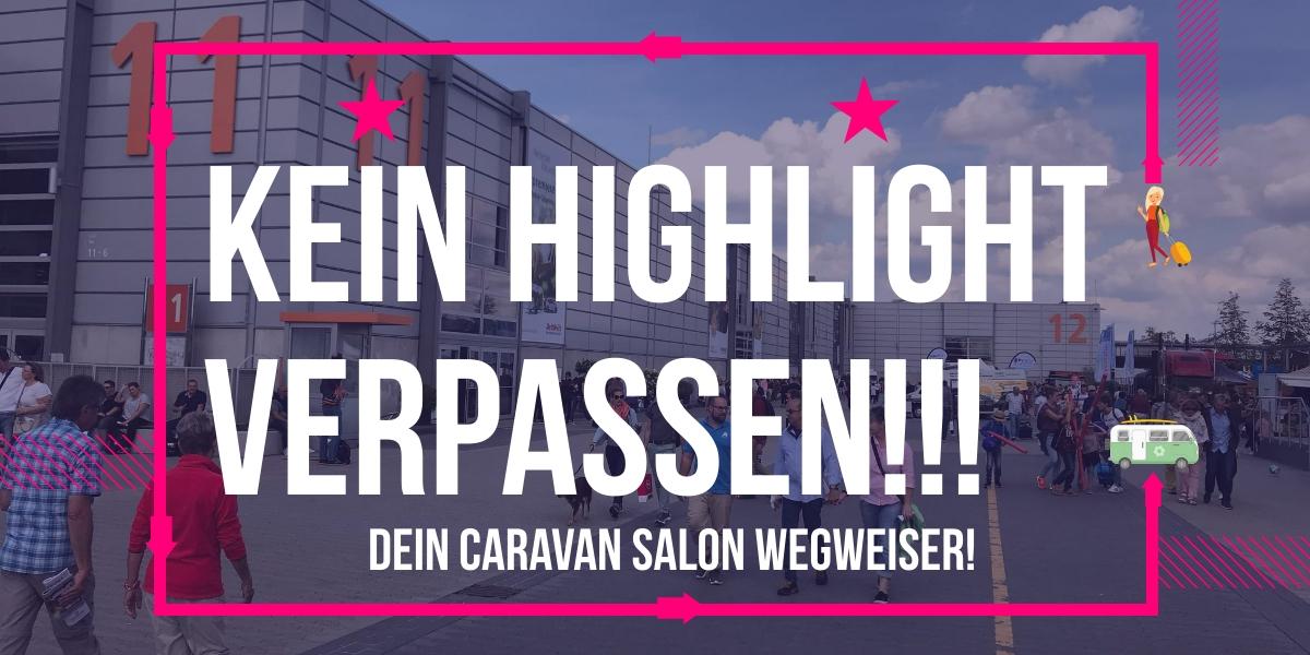 Camping Trends Dein Caravan Salon Wegweiser