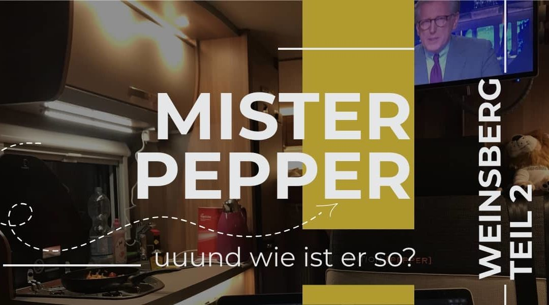 Weinsberg Test Mister Pepper on Tour