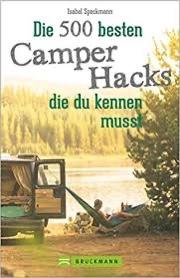 500 Camping Hacks die du kennen solltest! IsasWomo Buch