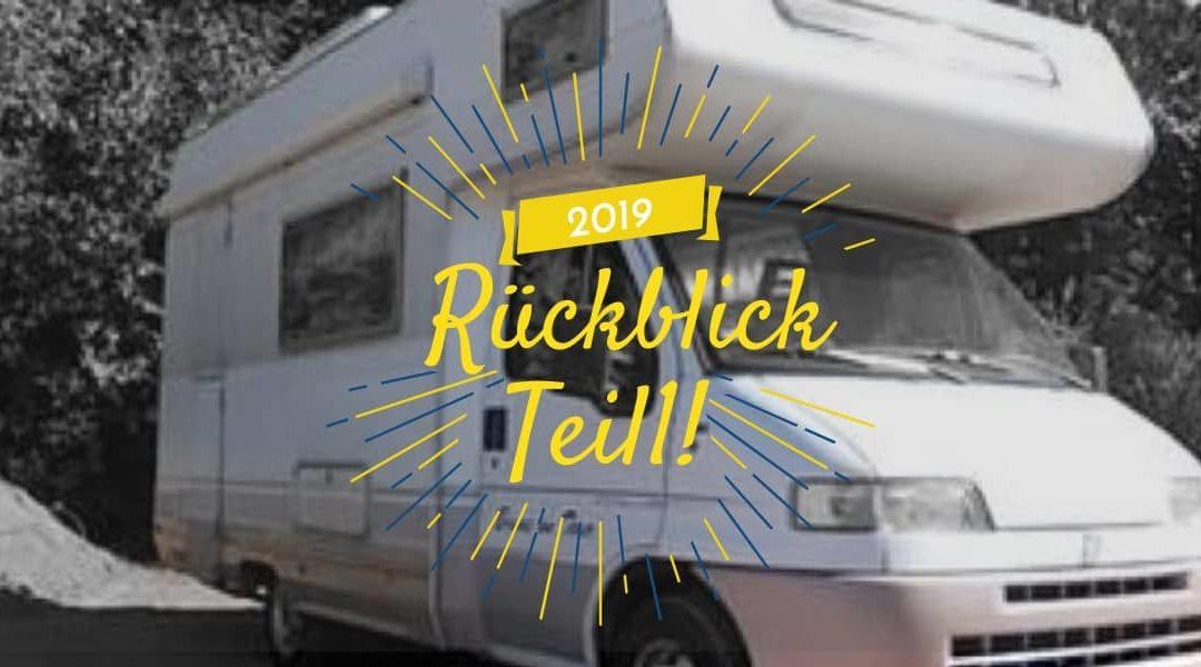 Jahresrückblick Teil 1 – Touren, Blog und Brand 2019