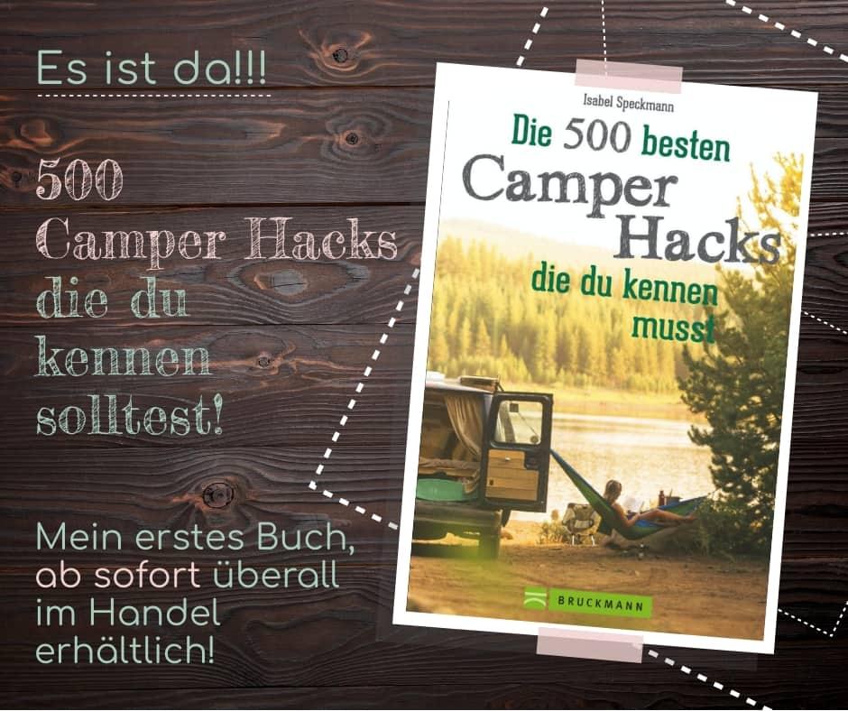 500 Camping Hacks, der Ratgeber für Deine Wohnmobil Tour